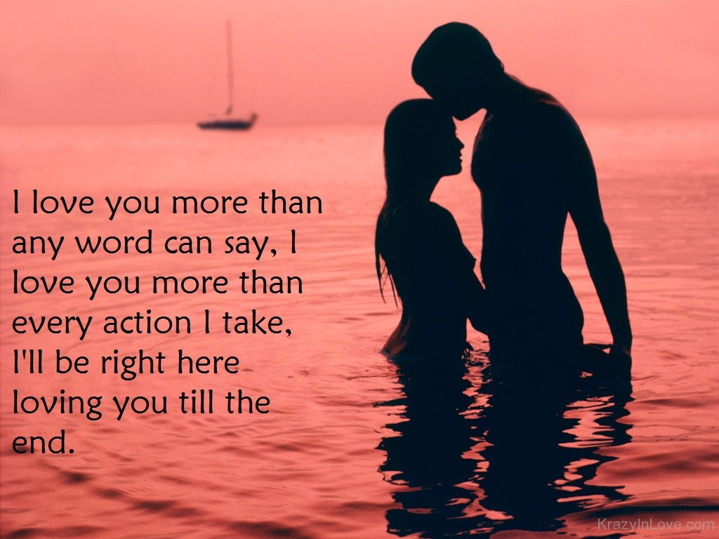 I Love You More Than Any Word An Say