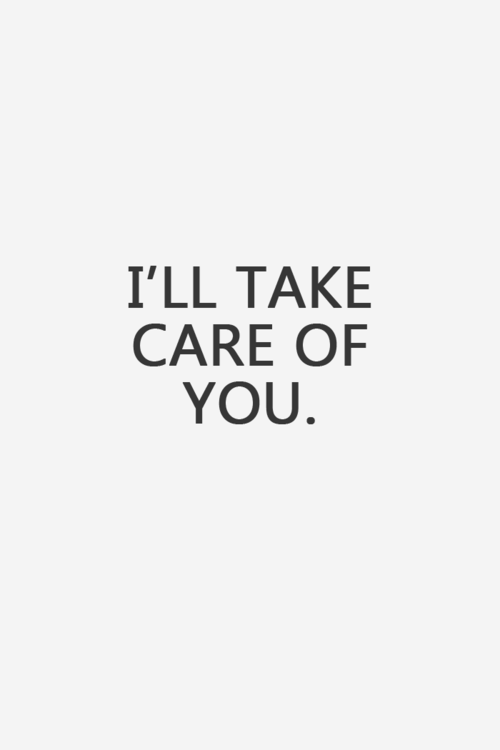 Ill Take Care Of You