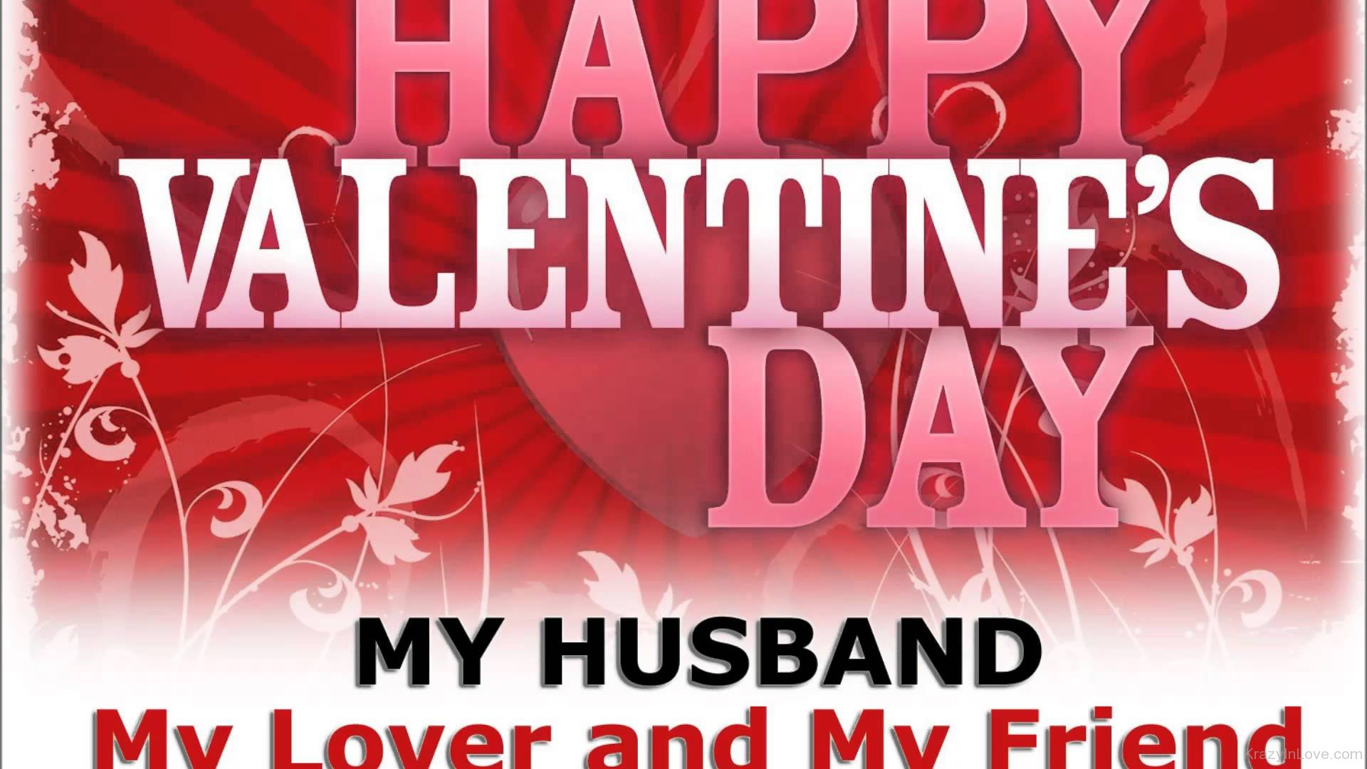 Happy Valentines Day My Husband My Lover And My Friend