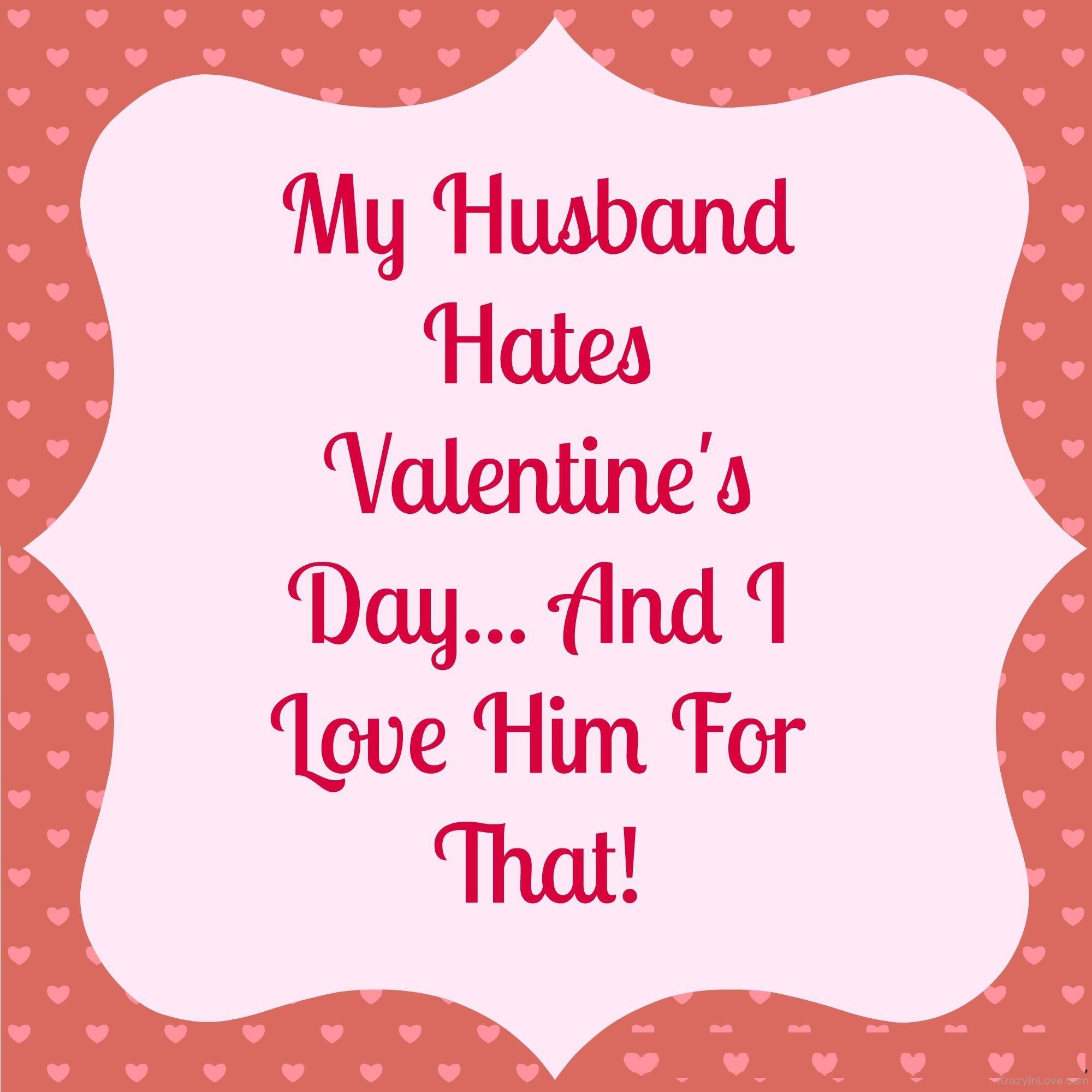 My Husband Hates Valentines Day عبارات عيد الحب للزوج 2016 عبارات للزوج في عيد الحب