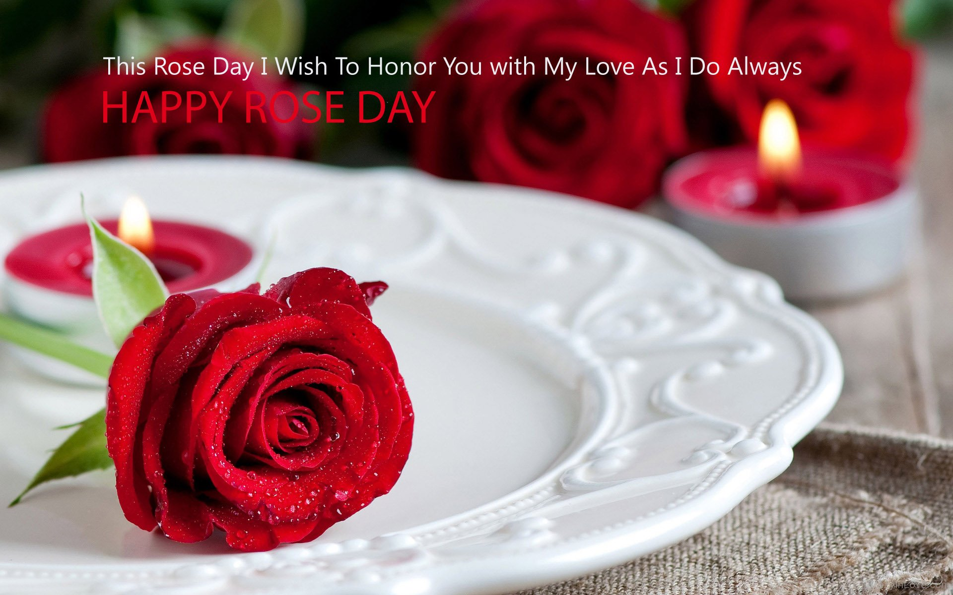 This Rose Day I Wish To Honor You With My Love As I Do Always