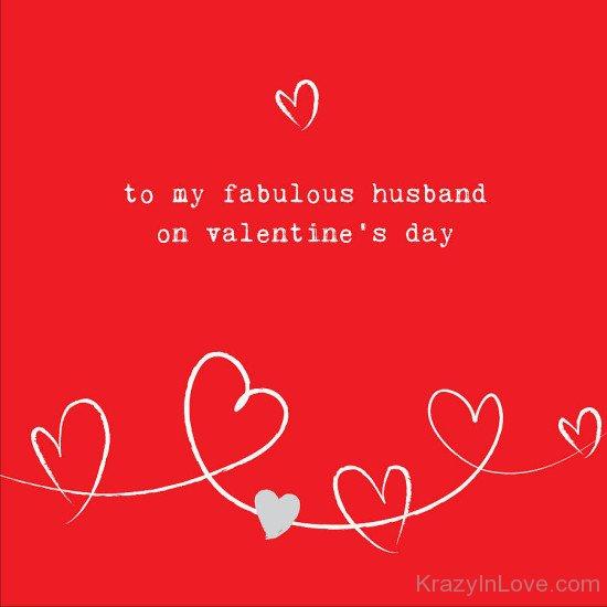To My Fabulous Husband 550x550 تهنئة زوجي بعيد الحب  بطاقات عيد الحب للزوج 2017