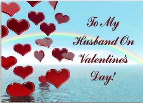 To My Husband On Valentines Day تهنئة زوجي بعيد الحب  بطاقات عيد الحب للزوج 2017