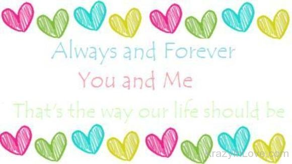 Always And Forever You And Me