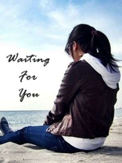 Waiting For You - Love Pictures, Images - Page 20