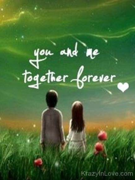 You And Me Together Forever Couple Image