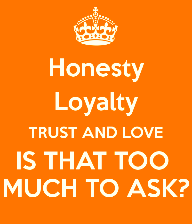 Love, Loyalty and Trust