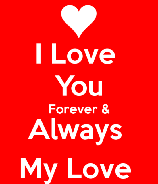 I Love You Forever And Always ...