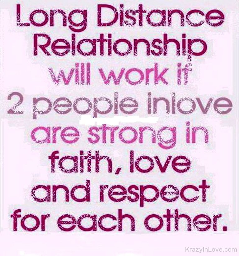Long Distance Relationship Will Work