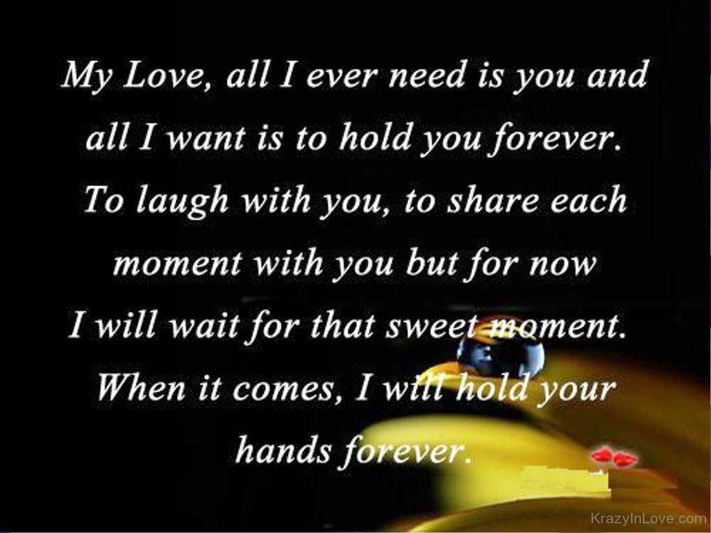 Love need my you i Romantic I