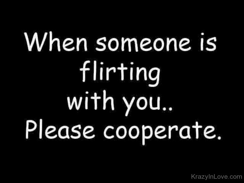 When Someone Is Flirting With You