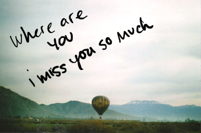 Where Are You I Miss You So Much