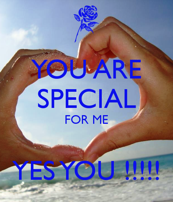 You Are Special For Me Yes You
