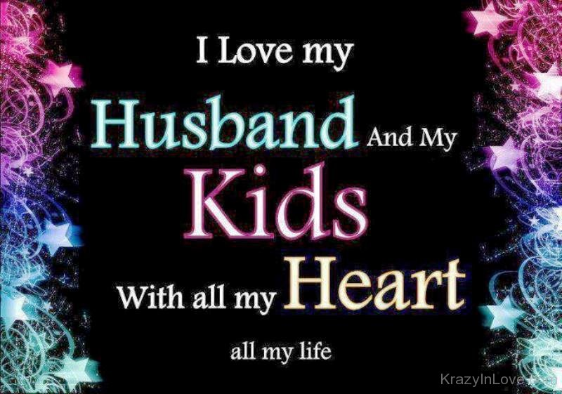 My Husband And Kids Are My Everything Cenksms