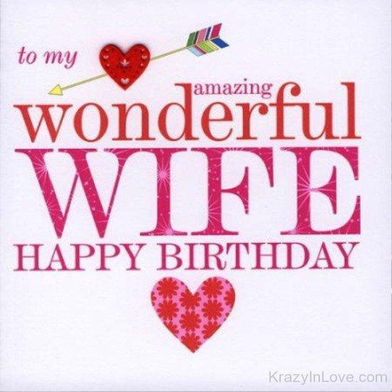 To My Amazing Wonderful Wife Happy Birthday