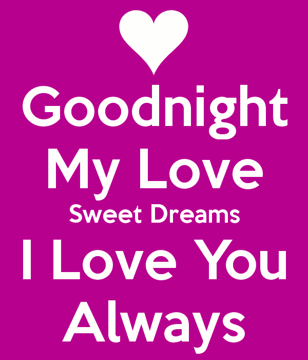 Goodnight My Love Sweet Dreams