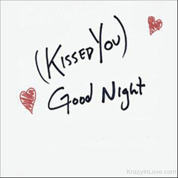 Kissed You Goodnight