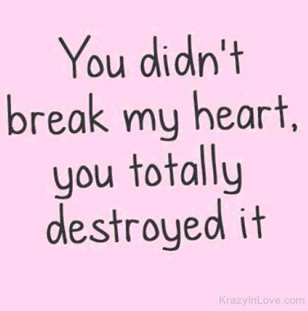 can t break a broken heart