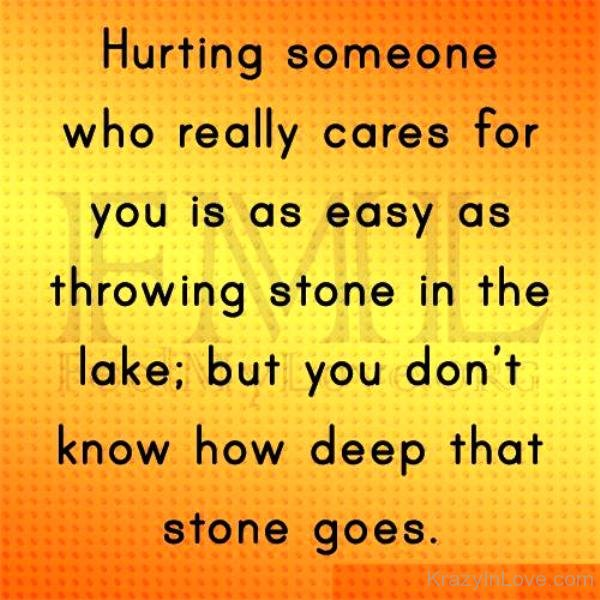 Hurting Someone Who Really Cares