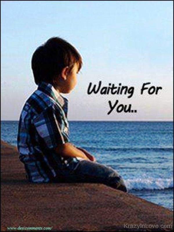 Waiting For You - Love Pictures, Images - Page 4